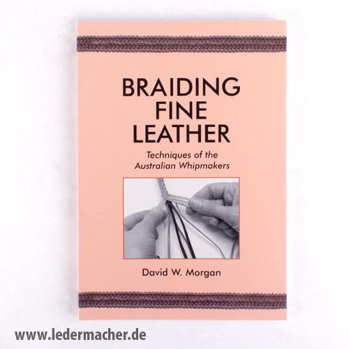 Braiding Fine Leather - Lederfachbuch