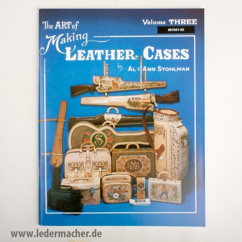The Art of Making Leather Cases Teil 3 - Lederfachbuch