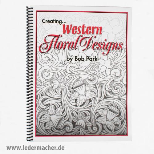 Bob Park - Creating Western Floral Designs